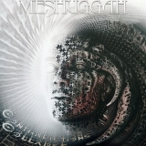 MESHUGGAH - Contradictions Collapse (12