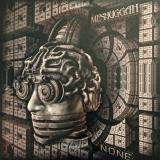 MESHUGGAH - None (12