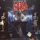 METAL CHURCH - Damned If You Do (12