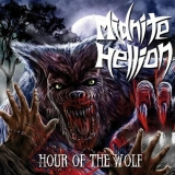 MIDNITE HELLION - Hour Of The Wolf (7