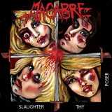 MACABRE - Slaughter Thy Poser (12