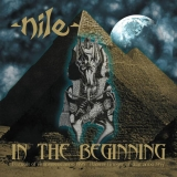 NILE - In The Beginning (12