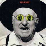 NUCLEAR VALDEZ - I Am I (12
