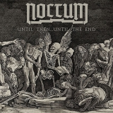 NOCTUM - Until Then Until The End (7