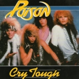 POISON (US) - Cry Tough (7