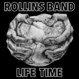 ROLLINS BAND - Life Time (12