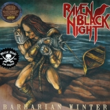 RAVEN BLACK NIGHT - Barbarian Winter (12
