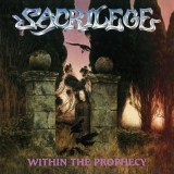 SACRILEGE (UK) - Within The Prophecy (12