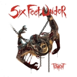SIX FEET UNDER (US) - Torment (12