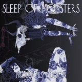 SLEEP OF MONSTERS - Produces Reason (12