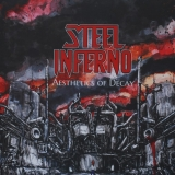 STEEL INFERNO - Aesthetics Of Decay (12