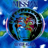 THE MISSION - Never Again (12