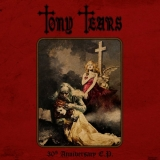 TONY TEARS - 30th Anniversary Ep (12