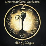 UNIVERSAL TOTEM ORCHESTRA - The Magus (12