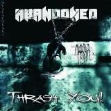 ABANDONED - Thrash You! (Cd)