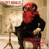 ADMIRAL SIR CLOUDESLEY SHOVELL - Don't Hear It…fear It! (Cd)
