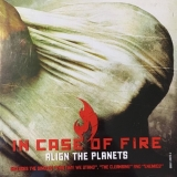 ALIGN THE PLANETS - In Case Of Fire (Cd)