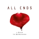ALL ENDS  - A Road To Depression (Cd)