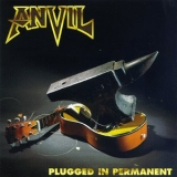 ANVIL - Plugged In Permanent (Cd)