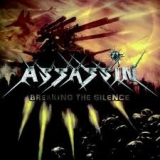 ASSASSIN (GERMANY) - Breaking The Silence (Cd)