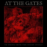 AT THE GATES - To Drink From The Night Itself (Special, Boxset Cd)