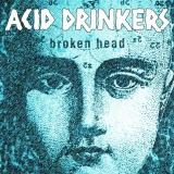 ACID DRINKERS - Broken Head (Cd)