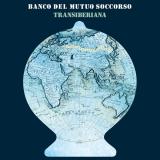 BANCO DEL MUTUO SOCCORSO - Transiberiana (Special, Boxset Cd)