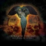 BENEATH THE SKY - What Demons Do To Saints (Cd)