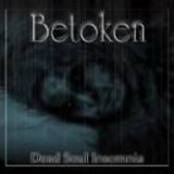 BETOKEN - Dead Soul Insomnia (Cd)