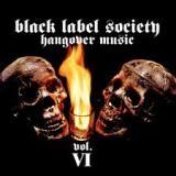 BLACK LABEL SOCIETY - Hangover Music Vol.vi (Cd)