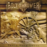 BOLT THROWER - Those Once Loyal (Cd)