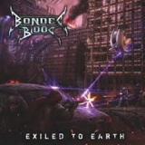 BONDED BY BLOOD - Exiled To Earth (Cd)
