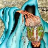 BRAINLESS - Brainless World (Cd)
