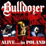BULLDOZER - Alive…in Poland (Cd)