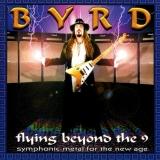 BYRD - Flying Beyond The 9 (Cd)