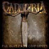 CADAVERIA - Far Away From Conformity (Cd)