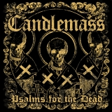 CANDLEMASS - Psalms For The Dead (Cd)