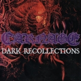 CARNAGE - Dark Recollections (Cd)