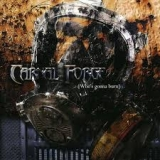CARNAL FORGE - Who's Gonna Burn (Cd)