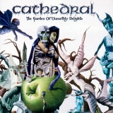 CATHEDRAL - The Garden Of Unearthly Delights (Cd)