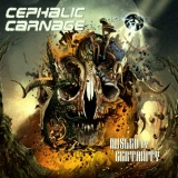 CEPHALIC CARNAGE - Misled By Certainty (Cd)