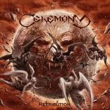 CEREMONY - Retribution (Cd)