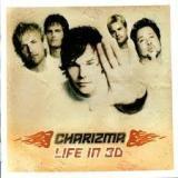CHARIZMA - Life In 3d (Cd)