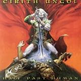 CIRITH UNGOL - Half Past Human (Cd)