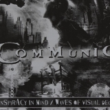 COMMUNIC - Conspiracy In Mind / Waves Of Visual Decay (Special, Boxset Cd)