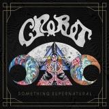 CROBOT - Something Supernatural (Cd)