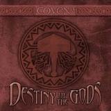 COVEN (13) - Destiny Of The Gods (Cd)