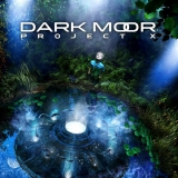 DARK MOOR - Project X (Cd)