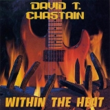 DAVID T. CHASTAIN - Within The Heat (Cd)
