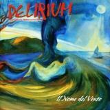 DELIRIUM    - Il Nome Del Vento (Cd)